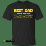 Best Dad In The Galaxy shirt, tank, hoodie