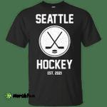 Seattle Hockey Est 2021 Shirt t shirt