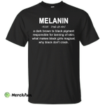 Melanin definition shirt, hoodie: Black girls magical