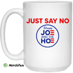 Just Say No Sleepy Joe And The Hoe Mug