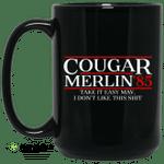Danger Zone Cougar Merlin 85' Take It Easy Mav I Don't Like This Shit Mug