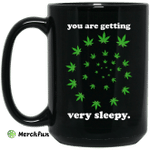 You Are Getting Very Sleepy The Weed Mug