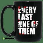 Every Last One Of Them Mug