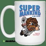 Super Mankind & Mr Socko Have A Nice Day Mug