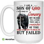 I Am A Son Of God And Was Born In January Mug