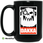 Orks Dakka Tabletop Wargaming and Miniatures Addict Mug