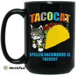 Tacocat Spelled Backwards Is Tacocat Mug