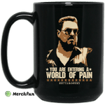 The Big Lebowski You Are Entering A World Of Pain Black Mug