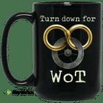 Wheel Of Time Turn Down For Wot Mug