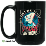 I Don't Want To Live On This Planet Anymore Futurama Mug