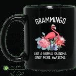 Grammingo like a normal grandma only more awesome mug