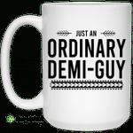 Just An Ordinary Demi-Gay Mug