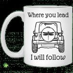 Jeep where you lead i will follow mug