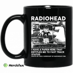 Radiohead I Have A Paper Here That Entitles Me To Fast Track Status Mug