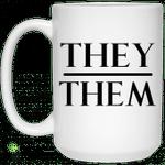 They Them Pronouns Mug