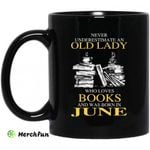 An Old Lady Who Loves Books And Was Born In June Mug