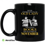 An Old Lady Who Loves Books And Was Born In November Mug