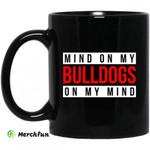 Mind On My Bulldogs On My Mind Mug