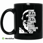 Some Of It?s Magic Some Of It?s Tragic But I Had A Good Life All The Way Jimmy Buffet Mug