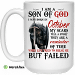 I Am A Son Of God And Was Born In October Mug