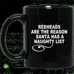 Redheads are the reason Santa has a naughty list mug