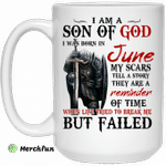 I Am A Son Of God And Was Born In June Mug