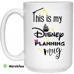 This Is My Disney Planning Mug Disney Mug Disney Cup