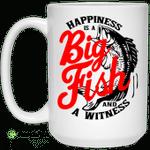 Happiness Is A Big Fish And A Witness Mug