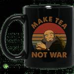 The Last Airbender Avatar Uncle Iroh Make Tea Not War Mug
