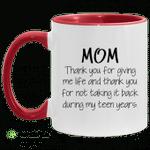 Mom thank you for giving me life mug