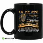 To my son never forget that i love you i hope you mug