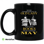 An Old Lady Who Loves Books And Was Born In May Mug
