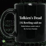 Tolkien's Dead J K Rowling Said No Mug