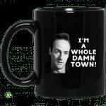 I'm A Whole Dawn Town Twin Peaks Mug