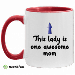 This lady is one awesome mom accent mug