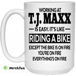 Working At T.J. Maxx Is Easy It?s Like Riding A Bike Mug