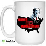 Under New Management #Maga Mug