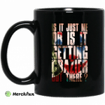 Joker Is It Just Me Or Is It Getting Crazier Out There Mug