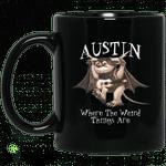 Austin Where The Weird Things Are Mug