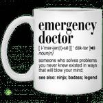 Emergency doctor noun someone who solves problems mug