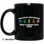 Grateful Distancing Stay At Home Tour 2020 Mug