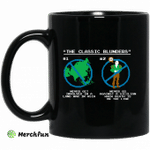The Classic Blunders Never Get Involved In A Land War In Asia Never Go Against A Sicilian When Death Is On The Line Mug