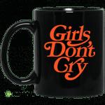 Girls Don't Cry Mug
