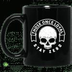 Those Once Loyal Stay Zero Mug