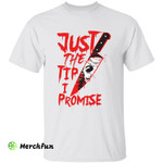 Michael Myers Bloody Knife Just The Tip I Promise Horror Movie Character Halloween T-Shirt