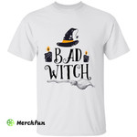 Bad Witch Hat Broomstick Halloween T-Shirt