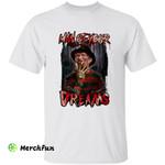 A Nightmare On Elm Street Freddy Krueger Man Of Your Dreams Horror Movie Character Halloween T-Shirt