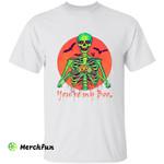Skull Skeleton Pumpkin Bats You' Re My Boo Halloween T-Shirt
