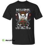 Jack Skellington Freddy Krueger Welcome To My World Bitch Horror Movies Character Halloween T-Shirt