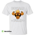 Gym Workout Political Donald Trump President Donald Pump Halloween T-Shirt